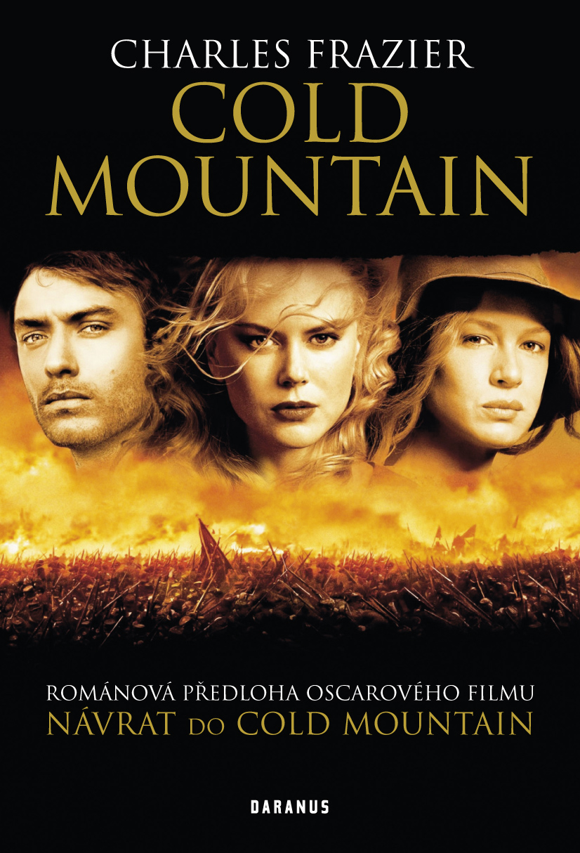 Charles Frazier: COLD MOUNTAIN