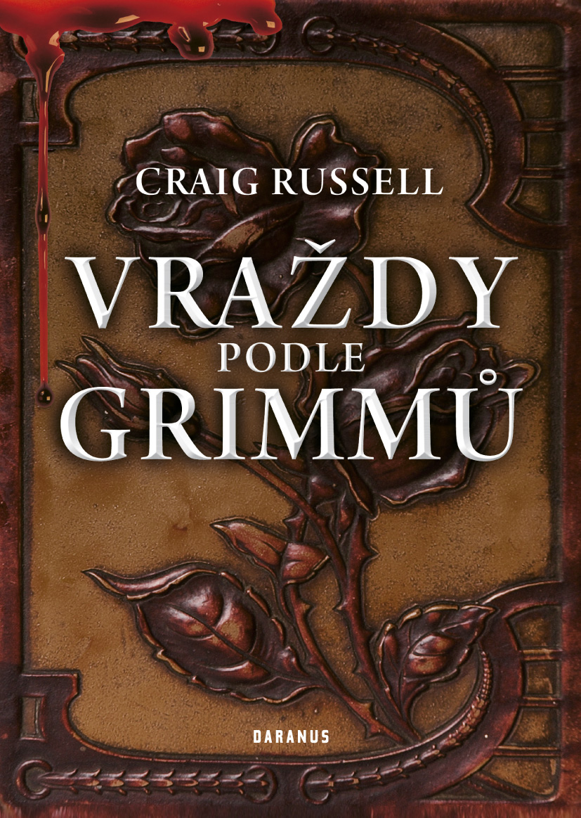 Craig Russell: VRAŽDY PODLE GRIMMŮ